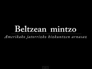 Beltzean Mintzo dokumentala asteazken honetan