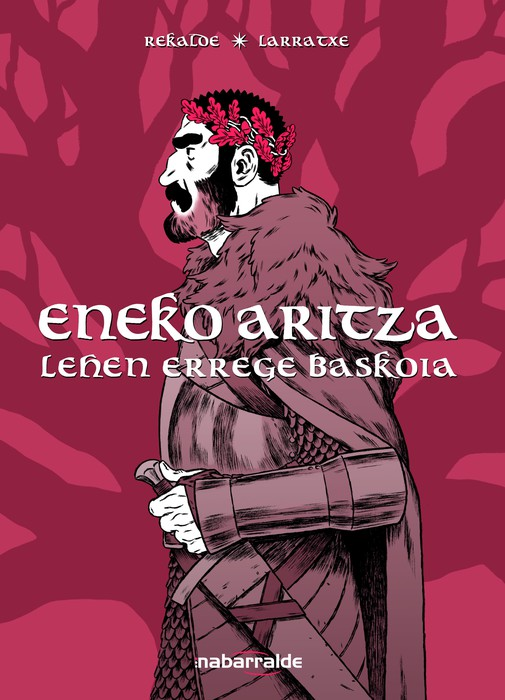 """""""Eneko Aritza. lehen errege baskoia"""""""