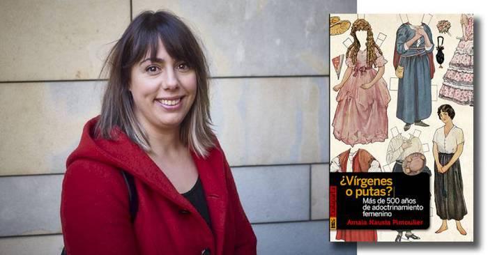 Amaia Nausiaren '¿Vírgenes o putas?' liburuaren hirugarren edizioa argitaratu du Txalapartak