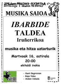 Zaldiko Maldiko, gaur, martxoak 16, Ibarbide taldearen saioa musika eta hitza uztarturik