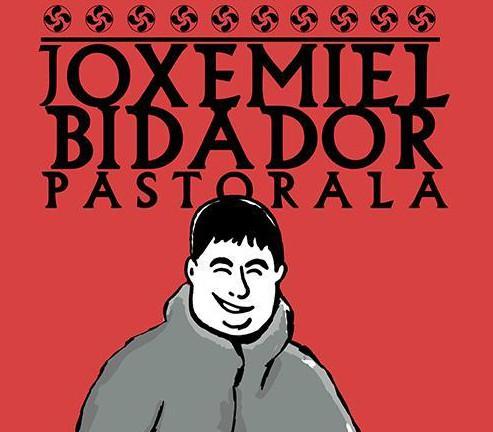 Joxemiel Bidadorren omenezko pastorala egingo dute udazkenean