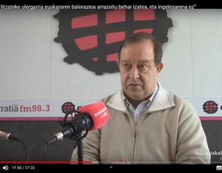 """Mikel Arregi: """"Ez litzateke ulergarria euskararen balorazioa arrazoitu behar izatea, eta ingelesarena ez"""""""