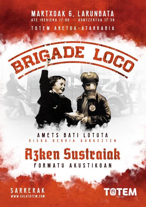 """KONTZERTUA: """"Brigade Loco"""" eta """"Azken sustraiak"""""""