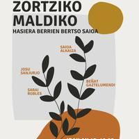 BERTSO SAIOA: 'Zortziko Maldiko', Saioa Alkaiza, Josu Sanjurjo, Sarai Robles eta Beñat Gaztelumendi