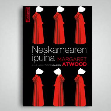 """IRAKURLE TALDEA: """"Neskamearen ipuina"""", Margaret Atwood"""