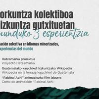 HITZALDIA: Sorkuntza kolektiboa hizkuntza gutxituetan: munduko 3 esperientzia