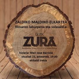 """""""GUTIK ZURA"""" Zaldiko Maldikon"""