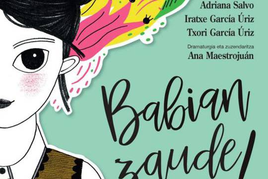 "FAMILIENDAKO ANTZERKIA: ""Babian zaude!/"", Producciones Maestras"